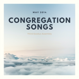 Congregation Songs [May 2014]