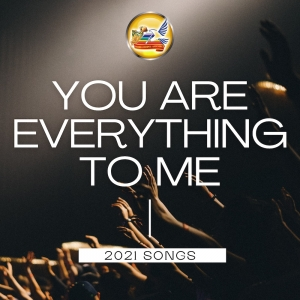 You Are Everything To Me